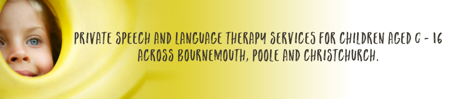 Private Speech Therapy In Bournemouth, Poole and Christchurch